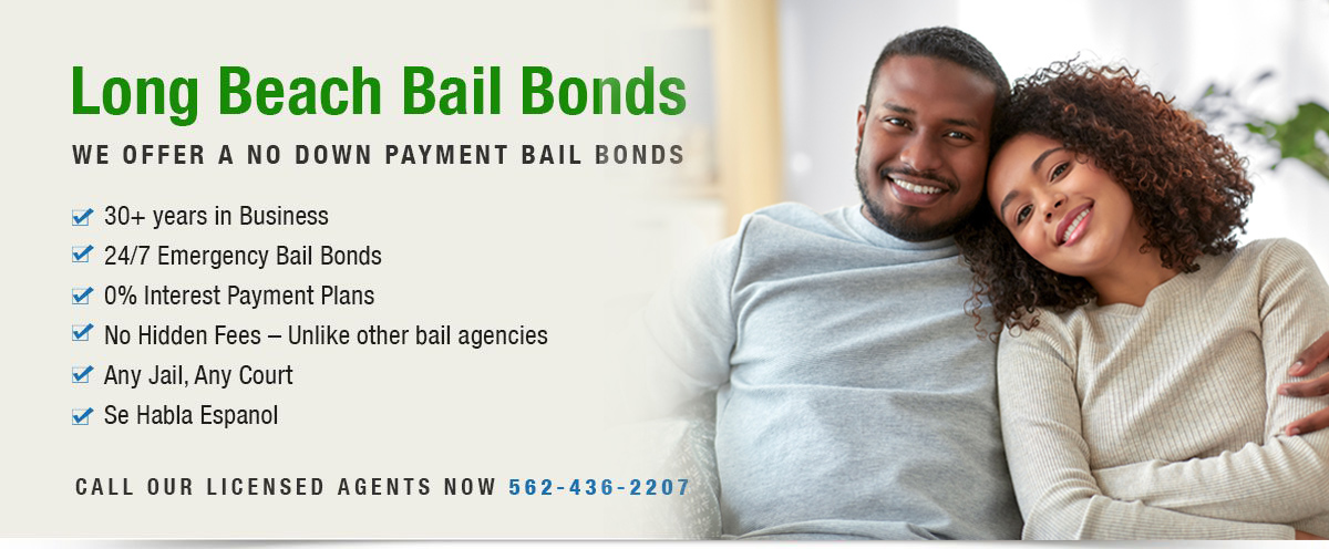 No Down Payment Bail Bonds in Long Beach